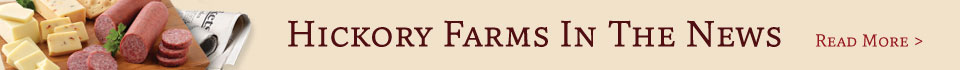 Hickory Farms In The News
