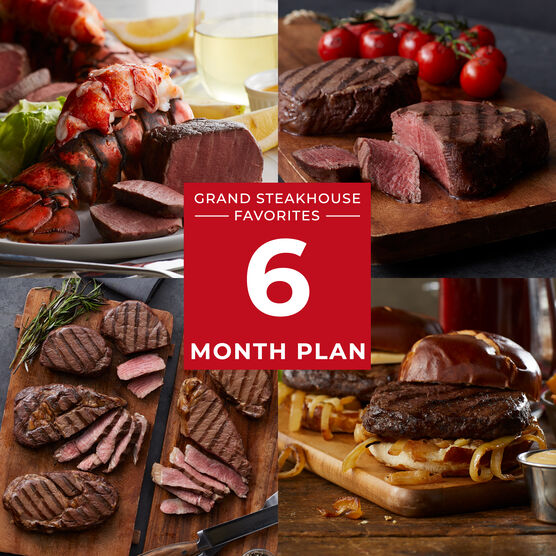 Grand Steakhouse Favorites - 6 Month Plan