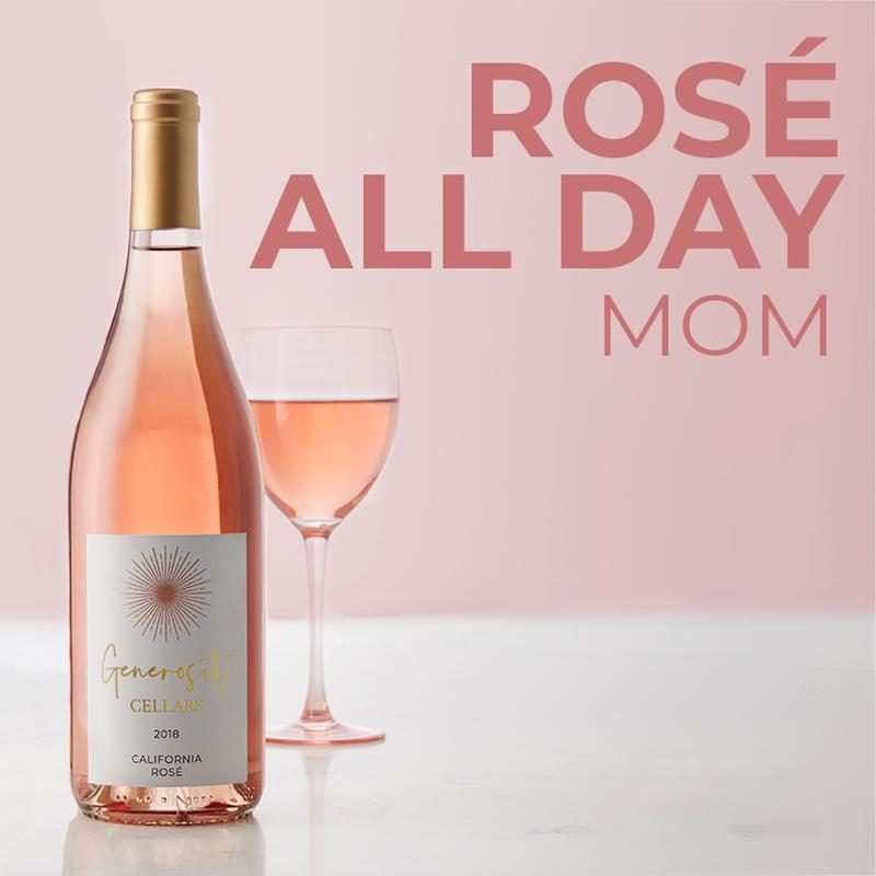 Rosé All Day Mom - Generosity Cellars California Rosé